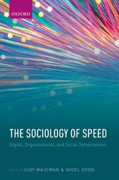 The Sociology of Speed by Judy Wajcman