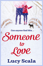 Someone to Love by Lucy Scala