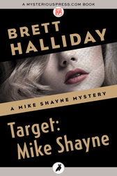 Target: Mike Shayne by Brett Halliday