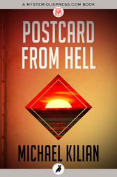 Postcard from Hell by Michael Kilian