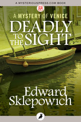 Deadly to the Sight by Edward Sklepowich