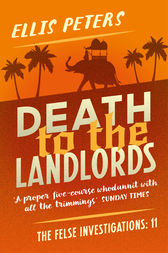 Death to the Landlords by Ellis Peters
