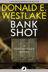 Bank Shot by Donald E Westlake
