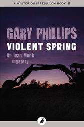 Violent Spring by Gary Phillips