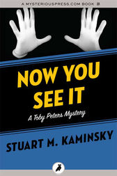 Now You See It by Stuart M. Kaminsky