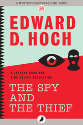 The Spy and the Thief by Edward D. Hoch