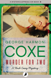 Murder for Two by George Harmon Coxe