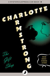 The Gift Shop by Charlotte Armstrong