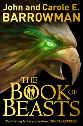 The Book of Beasts by John Barrowman