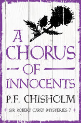 A Chorus of Innocents by P.F. Chisholm