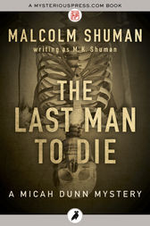 The Last Man to Die by Malcolm Shuman writing as M. K. Shuman