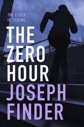The Zero Hour by Joseph Finder
