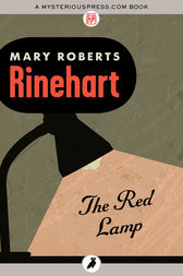The Red Lamp by Mary Roberts Rinehart