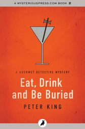 Eat, Drink and Be Buried by Peter King