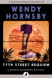 77th Street Requiem by Wendy Hornsby
