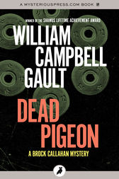 Dead Pigeon by William Campbell Gault