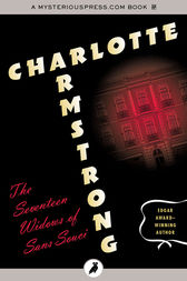 The Seventeen Widows of Sans Souci by Charlotte Armstrong
