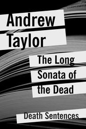 The Long Sonata of the Dead by Andrew Taylor