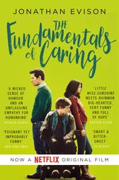 The Fundamentals of Caring by Jonathan Evison