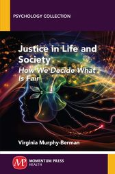 Justice in Life and Society by Virginia Murphy-Berman