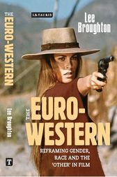 The Euro-Western by Lee Broughton
