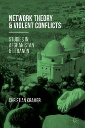 Network Theory and Violent Conflicts by Christian R. Kramer