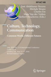 Culture, Technology, Communication. Common World, Different Futures by José Abdelnour-Nocera