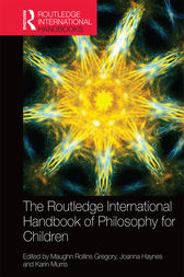 The Routledge International Handbook of Philosophy for Children by Maughn Rollins Gregory