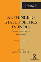 Rethinking State Politics in India by Ashutosh Kumar