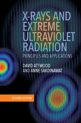 X-Rays and Extreme Ultraviolet Radiation by David Attwood