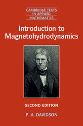 Introduction to Magnetohydrodynamics by P. A. Davidson