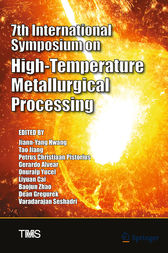 7th International Symposium on High-Temperature Metallurgical Processing by Jiann-Yang Hwang