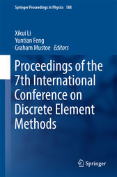 Proceedings of the 7th International Conference on Discrete Element Methods by Xikui Li