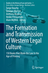 The Formation and Transmission of Western Legal Culture by Serge Dauchy