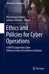 Ethics and Policies for Cyber Operations by Mariarosaria Taddeo