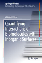 Quantifying Interactions of Biomolecules with Inorganic Surfaces by Abhijeet Patra