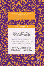 We Only Talk Feminist Here by Briony Lipton