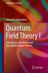 Quantum Field Theory I by Edouard B. Manoukian