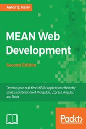 MEAN Web Development by Amos Q. Haviv