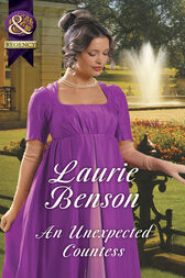 An Unexpected Countess (Mills & Boon Historical) (Secret Lives of the Ton, Book 3) by Laurie Benson