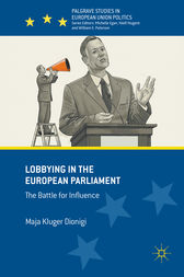 Lobbying in the European Parliament by Maja Kluger Dionigi