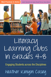 Literacy Learning Clubs in Grades 4-8 by Heather Kenyon Casey