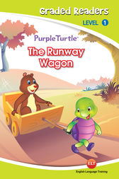The Runway Wagon (Purple Turtle, English Graded Readers, Level 1) by Cari Meister