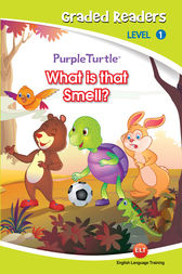 What is that smell? (Purple Turtle, English Graded Readers, Level 1) by Cari Meister
