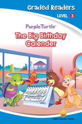 The Big Birthday Calender (Purple Turtle, English Graded Readers, Level 3) by Imogen Kingsley