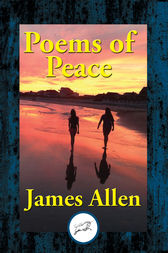 Poems of Peace by James Allen
