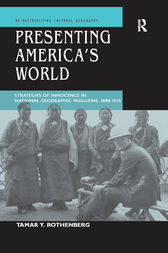 Presenting America's World by Tamar Y. Rothenberg