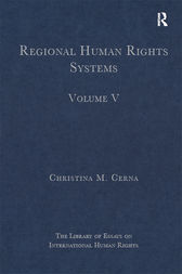 Regional Human Rights Systems by Christina M. Cerna