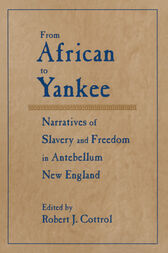 From African to Yankee by Robert J. Cottrol