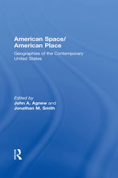American Space/American Place by John Agnew